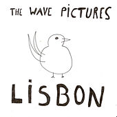 Lisbon by The Wave Pictures