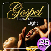 Gospel I Saw the Ligth. 25 Songs by Various Artists