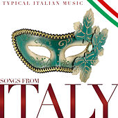 Songs from Italy. Typical Italian Music by Various Artists