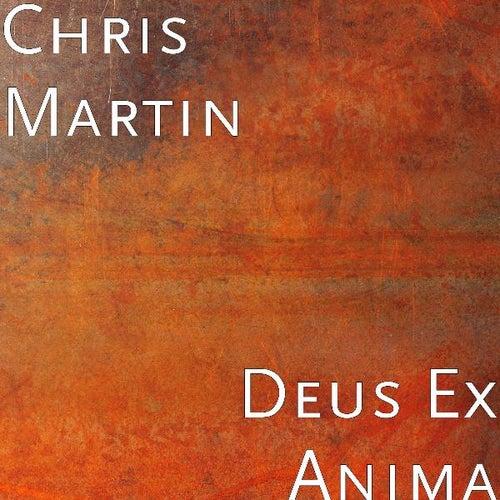 Deus Ex Anima by Chris Martin