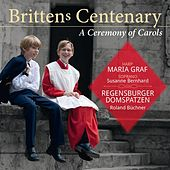 Britten's Centenary - A Ceremony of Carols by Various Artists