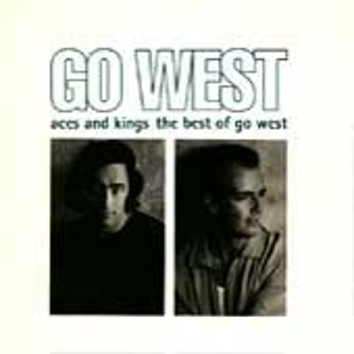 Aces And Kings - The Best Of Go West by Go West