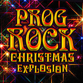 Prog Rock Christmas Explosion von Various Artists
