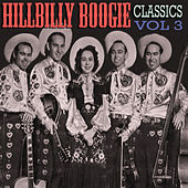 Hillbilly Boogie Classics, Vol. 3 by Various Artists