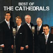 Best Of The Cathedrals von The Cathedrals