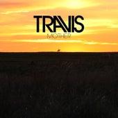 Mother von Travis