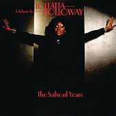 A Tribute To Loleatta Holloway: The Salsoul Years by Various Artists
