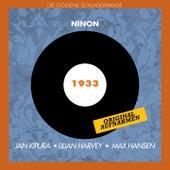Ninon (Original Aufnahmen 1932) by Various Artists