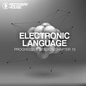 Electronic Language - Progressive Session Chapter 13 von Various Artists