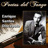 Poetas del Tango - Enrique Santos Discépolo by Various Artists