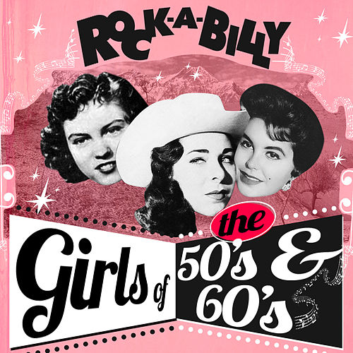 Rockabilly Girls of the 50's & 60's by Various Artists