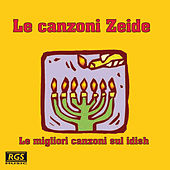 Le Canzoni Zeide by Various Artists