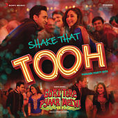 Shake That Tooh! by Various Artists