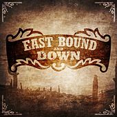 East Bound and Down by Various Artists