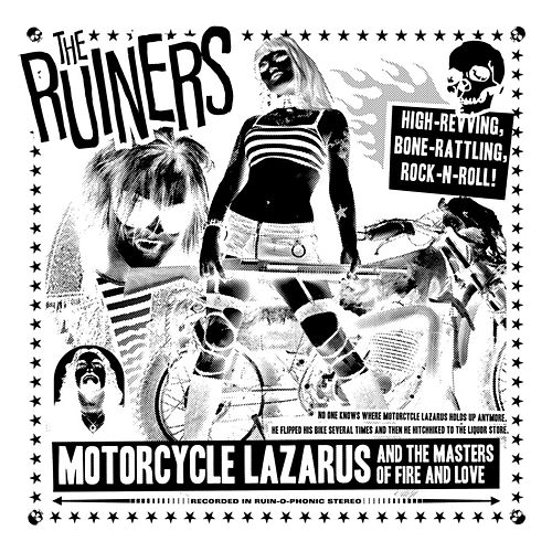 Motorcycle Lazarus and the Masters of Fire and Love by The Ruiners (1)
