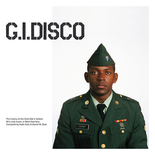 G.I. Disco compiled and mixed by Kalle Kuts and Daniel W. Best by Various Artists