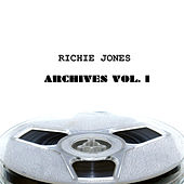 Richie Jones Archives, Vol. 1 by Various Artists