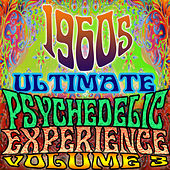 1960's Ultimate Psychedelic Experience, Vol. 3 by Various Artists