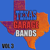 Texas Garage Bands, Vol. 3 von Various Artists