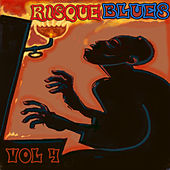 Risque Blues, Vol. 4 by Various Artists