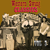Western Swing Classics, Vol. 3 by Various Artists
