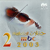 MBC 2 Hafla by Various Artists