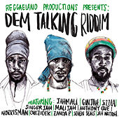 Dem Talking Riddim by Various Artists