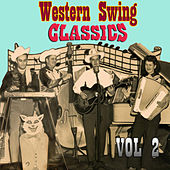 Western Swing Classics, Vol. 2 by Various Artists