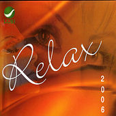 Relax 2006 by Various Artists