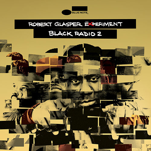 Black Radio 2 by Robert Glasper