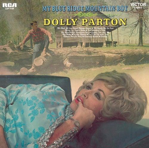 My Blue Ridge Mountain Boy by Dolly Parton