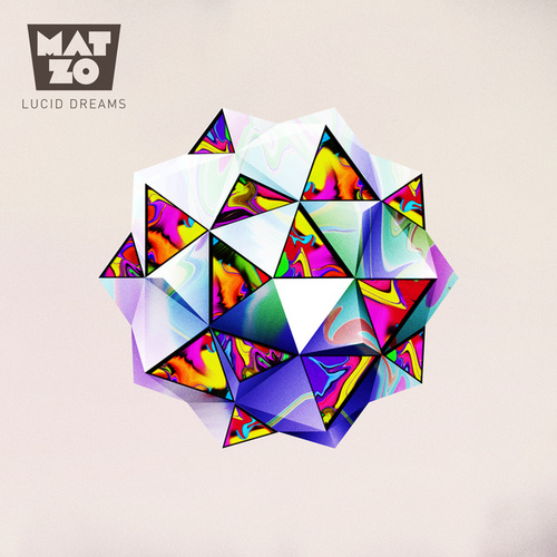 Lucid Dreams by Mat Zo