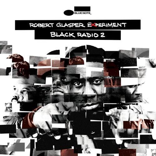 Black Radio 2 by Robert Glasper