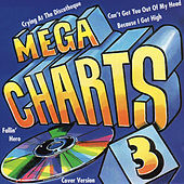 Mega Charts 3 by Various Artists