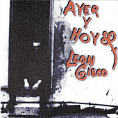 Ayer y hoy: León Gieco by Various Artists