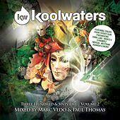 Koolwaters 365 Vol. 2 (Mixed By Marc Vedo & Paul Thomas) - Ep by Various Artists