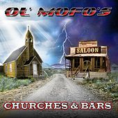 Churches and Bars by Ol' Mofos