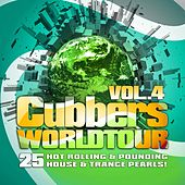 Clubbers Worldtour, Vol. 4 (25 Hot Rolling, Pounding House and Trance Pearls !) by Various Artists