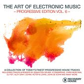 The Art Of Electronic Music - Progressive Edition, Vol. 6 by Various Artists