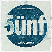 Oliver Huntemann Presents 5ünf - Five Years Ideal Audio by Various Artists