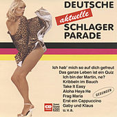 Deutsche aktuelle Schlagerparade by Various Artists
