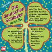 Die deutschen Schlager Folge 5 by Various Artists