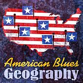American Blues Geography by Various Artists