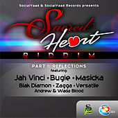 Sacred Heart Riddim, Pt. 1: Reflections by Various Artists