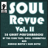 Soul Revue Vol. II 30 Great Performances by the Four Tops, Dells, Dramatics and Harold Melvin's Blue Notes von Various Artists