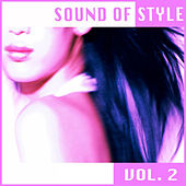 Sound of Style (S.O.S.) Vol. 2 by Various Artists
