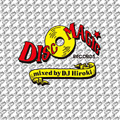 Discomagic mixed by DJ Hiroki by Various Artists