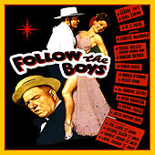 Follow The Boys by Various Artists