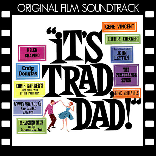 It's Trad Dad (Original Film Soundtrack) by Various Artists