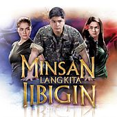 Minsan Lang Kita IIbigin by Various Artists